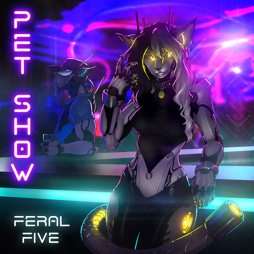 Feral Five, Pet Show, single, AI, robot, companion, animal, cat, artwork, Strype, anthro, electronica, electro, electropunk, synth, neon, bass